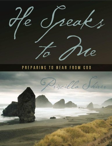 HE SPEAKS TO ME - MEMBER BOOK - Priscilla Shirer