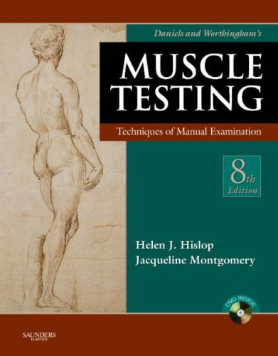 Daniels and Worthingham's Muscle Testing: Techniques of Manual Examination, 8e (Daniels & Worthington's Muscle Testing (Hislop)) - Jacqueline Montgomery MA  PT, Dale Avers PT  DPT  PhD