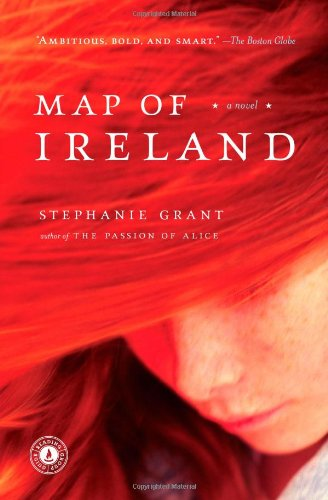 Map of Ireland: A Novel - Stephanie Grant