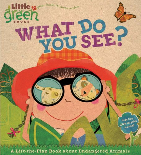 What Do You See?: A Lift-the-Flap Book About Endangered Animals (Little Green Books) - Stephen Krensky
