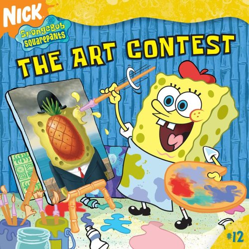 The Art Contest: No Cheating Allowed! (SpongeBob SquarePants) - Steven Banks
