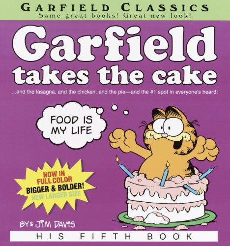 Garfield Takes The Cake (Turtleback School  &  Library Binding Edition) (Garfield Classics (Pb)) - Jim Davis