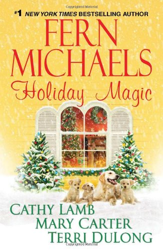 Holiday Magic - Fern Michaels; Cathy Lamb; Mary Carter; Terri DuLong