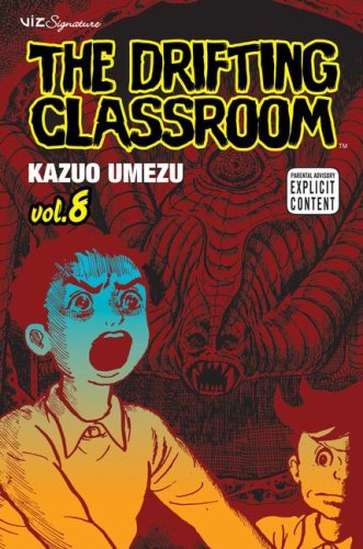 The Drifting Classroom, Vol. 8 - Kazuo Umezu