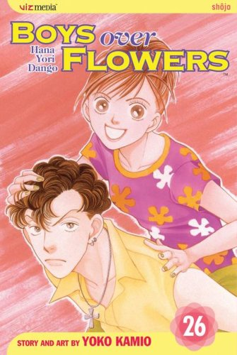 Boys Over Flowers, Vol. 26 (Boys Over Flowers: Hana Yori Dango) - Yoko Kamio
