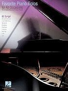Favorite Piano Solos for All Occasions: The Complete Resource for Every Pianist!