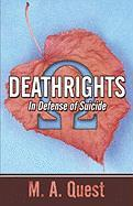 Deathrights: In Defense of Suicide