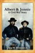 Albert & Jennie: A Civil War Story