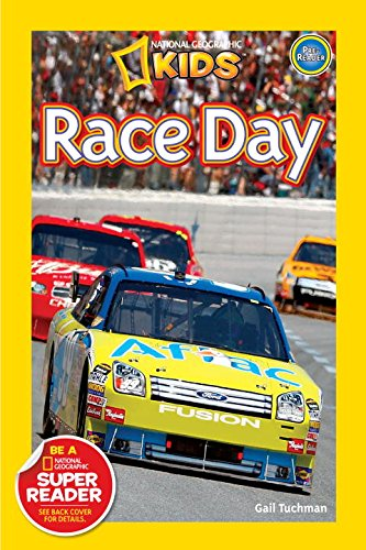 National Geographic Readers: Race Day! - Gail Tuchman