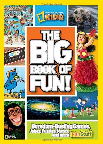 NG Kids Big Book of Fun - National Geographic