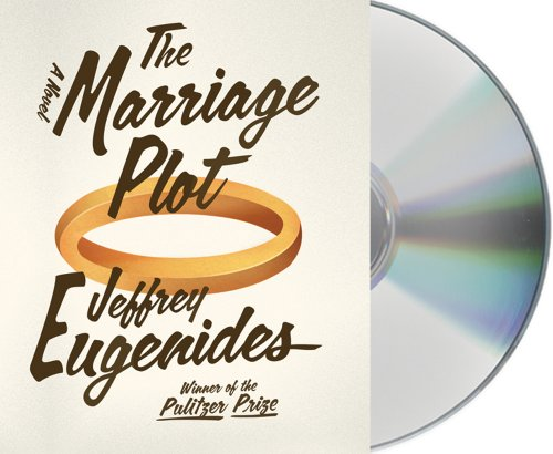 The Marriage Plot: A Novel - Jeffrey Eugenides