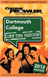 Dartmouth College 2012: Off the Record