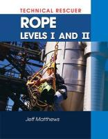 Technical Rescue: Rope Rescue Levels I and II