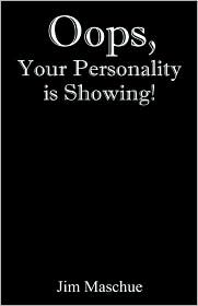OOPS, Your Personality Is Showing!