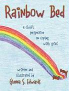 Rainbow Bed: A Child's Perspective on Coping with Grief