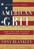American Grit: What It Will Take to Survive and Win in the 21st Century