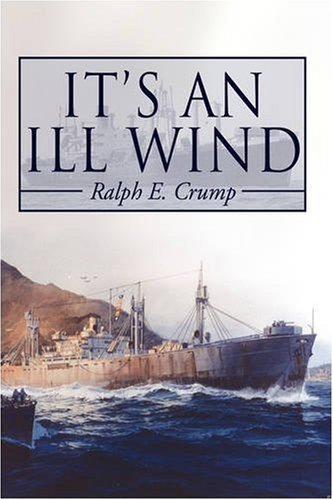 It's an Ill Wind: Memories of a Young Man - Ralph Eugene Crump
