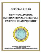 Official Rules New World Odor International Freestyle Farting Championship