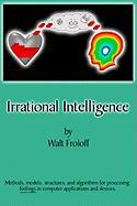 Irrational Intelligence