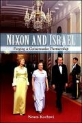 Nixon and Israel: Forging a Conservative Partnership