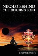 Nikolo Behind the Burning Bush