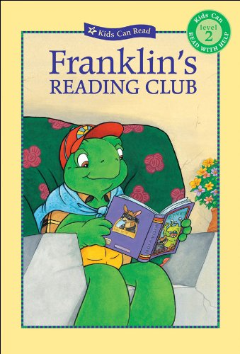 Franklin's Reading Club (Kids Can Read) - Sharon Jennings; Mark Koren; Jelena Sisic; Sean Jeffrey