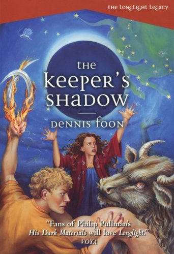 The Keeper's Shadow (The Longlight Legacy) - Dennis Foon