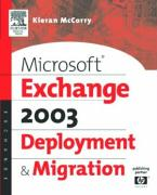 Microsoft Exchange 2003 Deployment and Migration