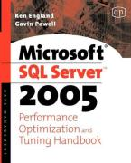 Microsoft SQL Server Yukon Performance Optimization and Tuning Handbook