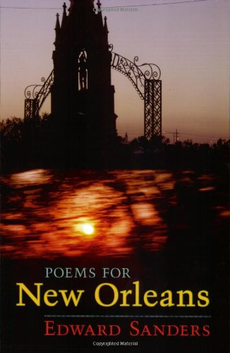 Poems for New Orleans - Edward Sanders