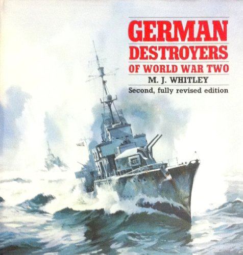 German Destroyers of World War Two - M. J. Whitley