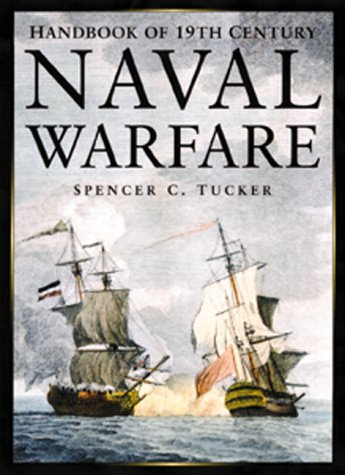 Handbook of 19th Century Naval Warfare - Spencer C. Tucker