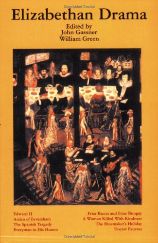 Elizabethan Drama: Eight Plays - John Gassner; William Green