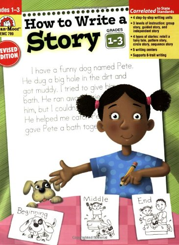 How to Write a Story, Grades 1-3 - Evan Moor Educational Publishers