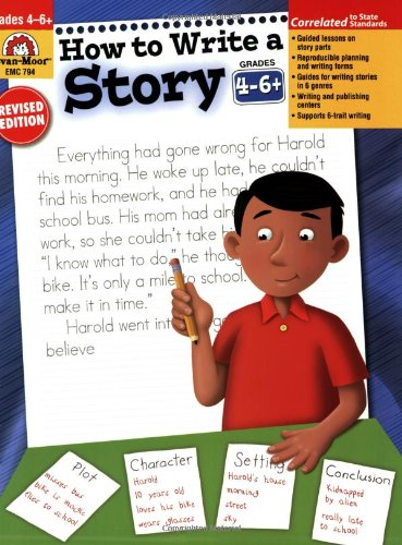 How to Write a Story, Grades 4-6 - Evan Moor Educational Publishers