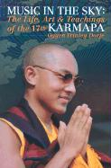 Music in the Sky: The Life, Art, and Teachings of the 17th Gyalwa Karmapa Ogyen Trinley Dorje