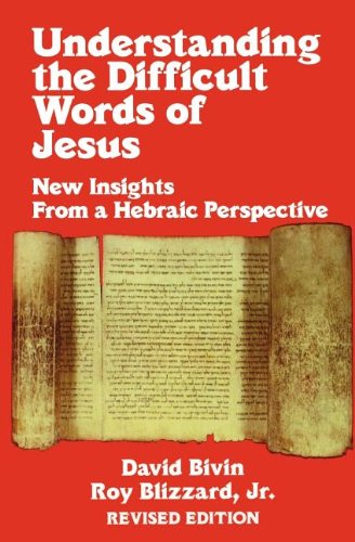 Understanding the Difficult Words of Jes - David Bivin, Roy Blizzard Jr.