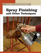 Spray Finishing & Other Techniques
