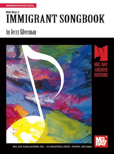 Mel Bay's Immigrant Song Book - Jerry Silverman