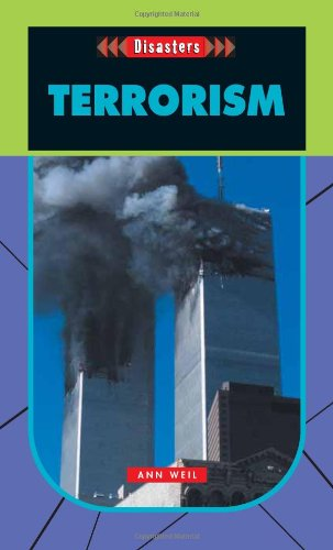Terrorism- Disasters (Disasters (Saddleback)) - Ann Weil