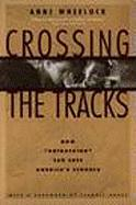 Crossing the Tracks: How Untracking Can Save America's Schools