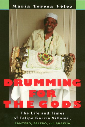 Drumming For The Gods (Studies In Latin America  &  Car) - Maria Velez