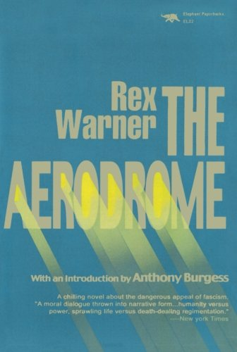 The Aerodrome: A Love Story - Rex Warner