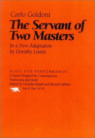 The Servant of Two Masters (Plays for Performance Series) - Carlo Goldoni