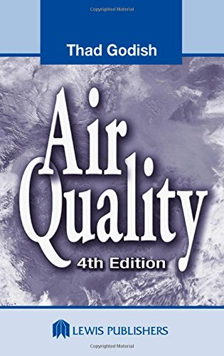 Air Quality, Fourth Edition - Thad Godish; Joshua S. Fu