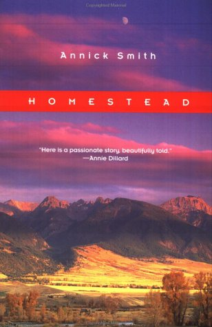 Homestead (The World As Home) - Annick Smith