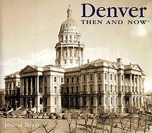 Denver Then and Now