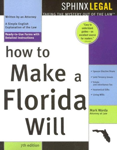 How to Make a Florida Will (Legal Survival Guides) - Mark Warda