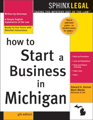How to Start a Business in Michigan, 4E - Warda; Haman