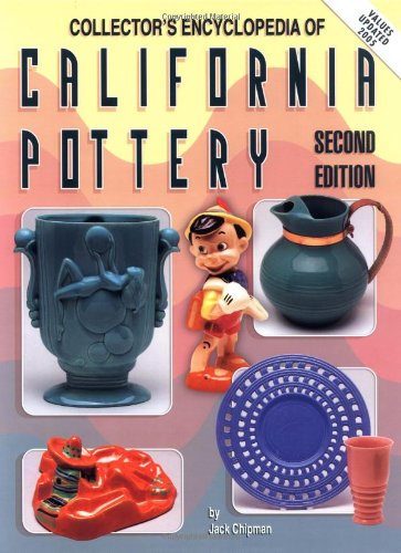Collector's Encyclopedia of California Pottery - Jack Chipman